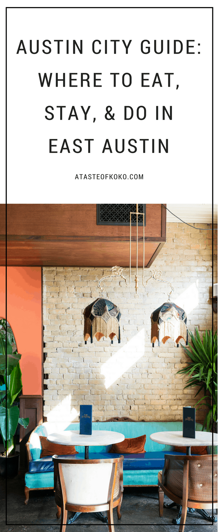Austin City Guide - Where To Eat, Stay, & Do In East Austin