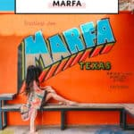Weekend Guide To Marfa